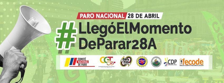 Organizaciones colombianas van al Paro Nacional este 28 de abri