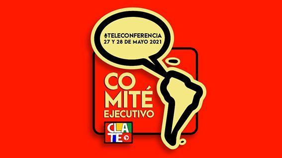 CLATE reunirá a su Comité Ejecutivo el 26 y 27 de mayo